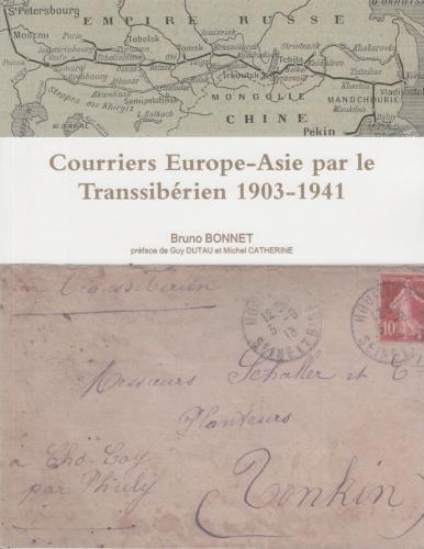 Courriers Europe-Asie par le Transsibérien 1903-1941