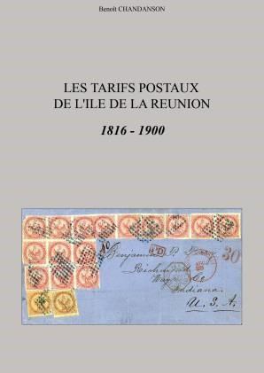 Les tarifs postaux de l'île de la Réunion. 1816-1900