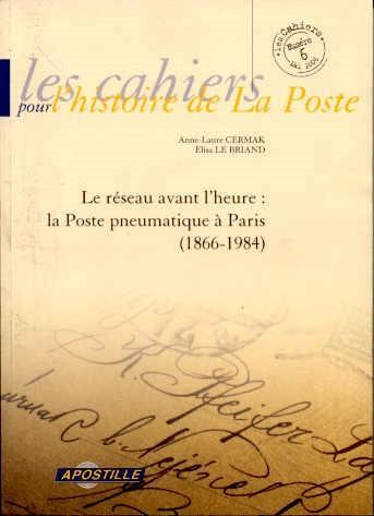 Le réseau avant l'heure : la poste pneumatique de Paris (1866-1984)