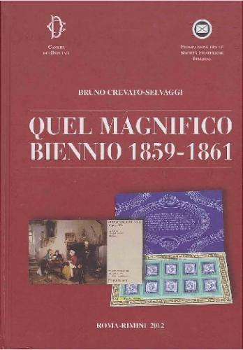 Quel magnifico biennio 1859-1861