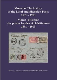 Maroc : Histoire des postes locales et chérifiennes 1891 –1913.