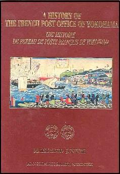 A History of the French Post Office of Yokohama