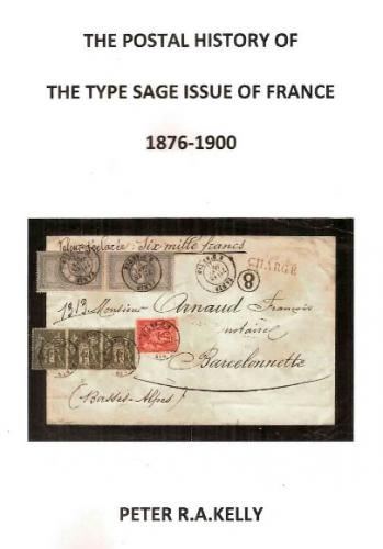 The Postal History of the Type Sage Issue of France 1876-1900)