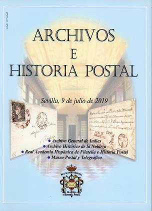 Archivos e historia postal, Sevilla, 9 de julio de 2019