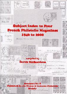 Subject Index to four French Philatelic Magazines (1946 to 2000)