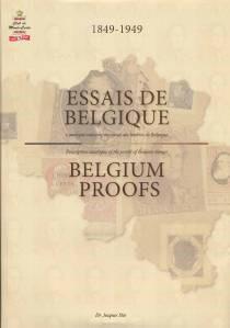 Essais de Belgique 1849-1949