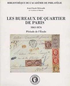 Les bureaux de quartier de Paris 1863-1876 (Période des étoiles)