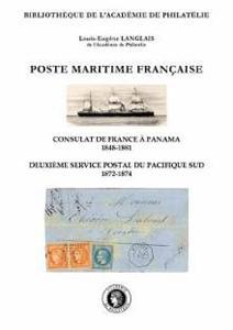 Poste maritime française. Consulat de France à Panama (1848-1881), 2e service postal du Pacifique Sud (1872-1874)